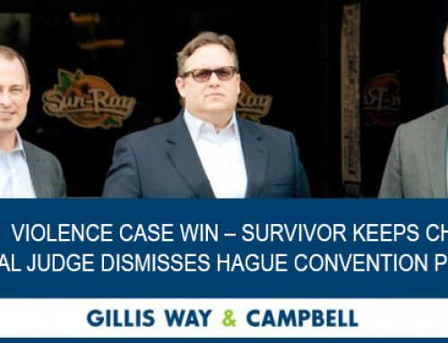 Jacksonville Law Firm Wins Domestic Violence Case – Survivor Keeps Child in U.S. Federal Judge Dismisses Hague Convention Petition