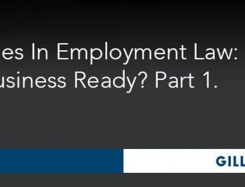 2016 Changes In Employment Law: Is Your Business Ready?